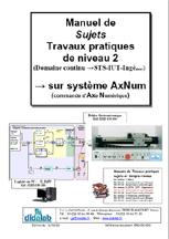 Manuel de Travaux Pratiques, Niveau STS, DUT, ingénieurs, (sujets), asservissements de position dans le domaine continu (Réf - ERD150050) 1/4