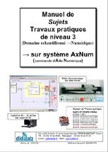 Manuel de Travaux Pratiques, niveau STS, DUT, ingénieurs (sujets), Etude des asservissements de position dans le domaine échantillonné, numérique (Réf - ERD150070) 1/4