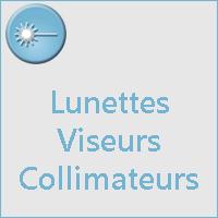 Lunettes, collimateurs