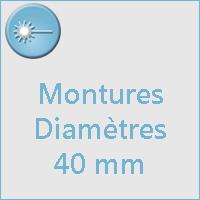 Montures diam 40 mm