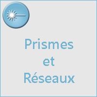 PRISMES ET RESEAUX