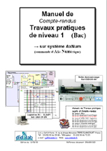 Manuel de Travaux Pratiques appliqués à l'AxNum, niveau Bac (compte-rendus), régulation position (Réf - ERD150020) 1/4