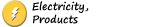 Chapter 4: Electricity, Products 1/4