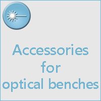 ACCESSORIES FOR OPTICAL BENCHES