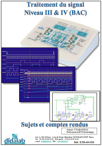Manuel de Travaux Pratiques, Traitement de signal, Niveau III et IV CITE 2011, BAC (Sujets & comptes rendus), (Réf ETD410020) 2/4
