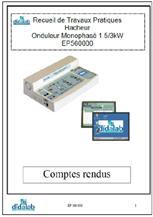 Manuels de TPs Professeurs & Etudiants Hacheur & Onduleur monophasé 1.5 kW (Réf, EP560020) 1/4