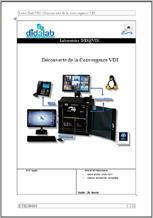 Manuel de Travaux Pratiques : Découverte de la convergence VDI, (Réf : ETR340040) 1/4
