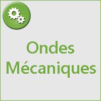 ONDES MECANIQUES