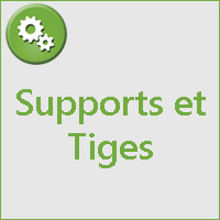 SUPPORTS ET TIGES