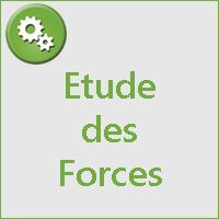 ETUDE DES FORCES