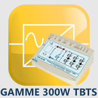 Gamme 2, 300W TBTS