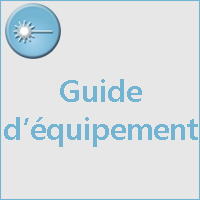 GUIDES D'EQUIPEMENT