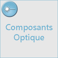 Composants Optique