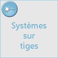Systèmes sur tige