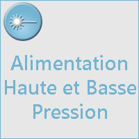 ALIMENTATION HAUTE ET BASSE PRESSION