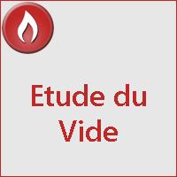 ETUDE DU VIDE